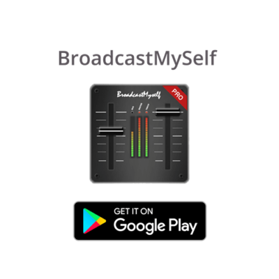 BroadcastMySelf - App für Android
